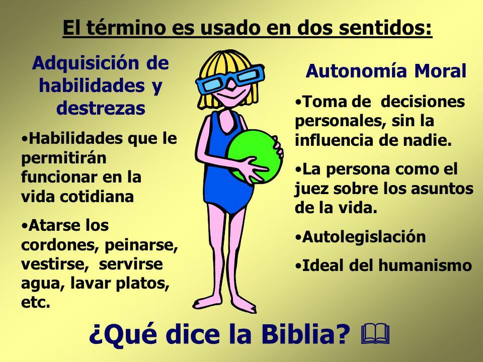 ¿Qué dice la Biblia & El término es usado en dos sentidos: