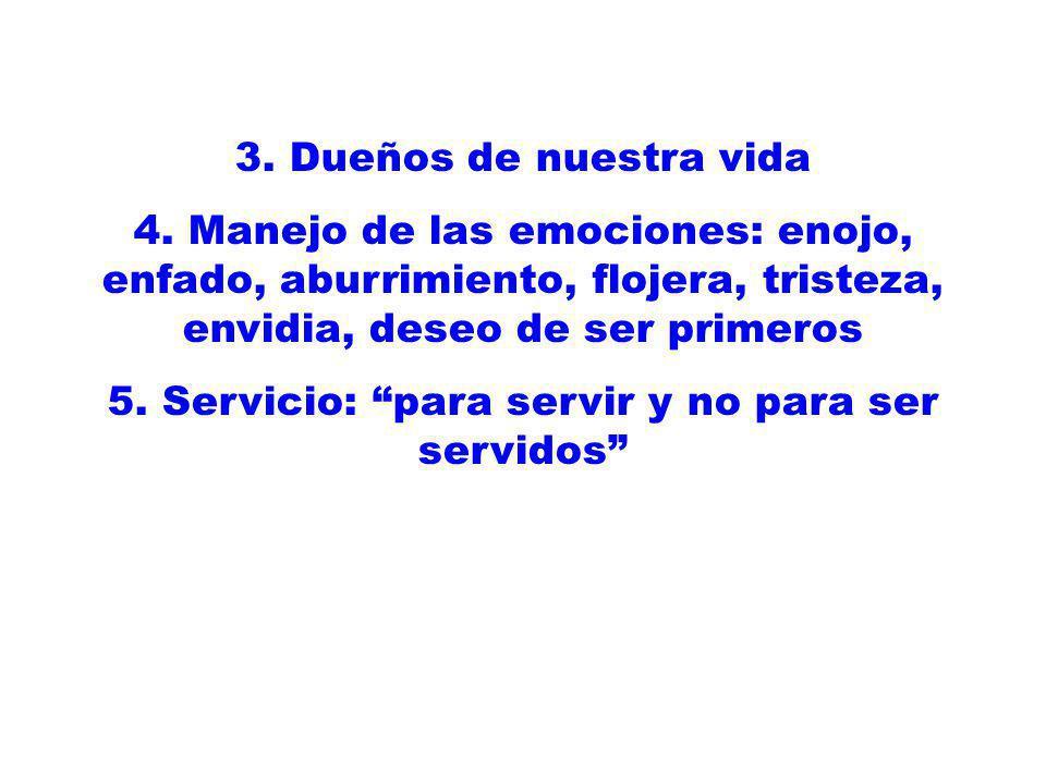 5. Servicio: para servir y no para ser servidos