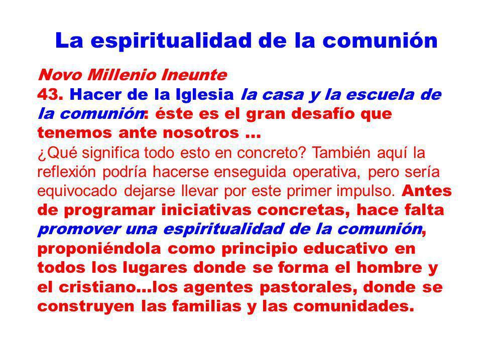La espiritualidad de la comunión