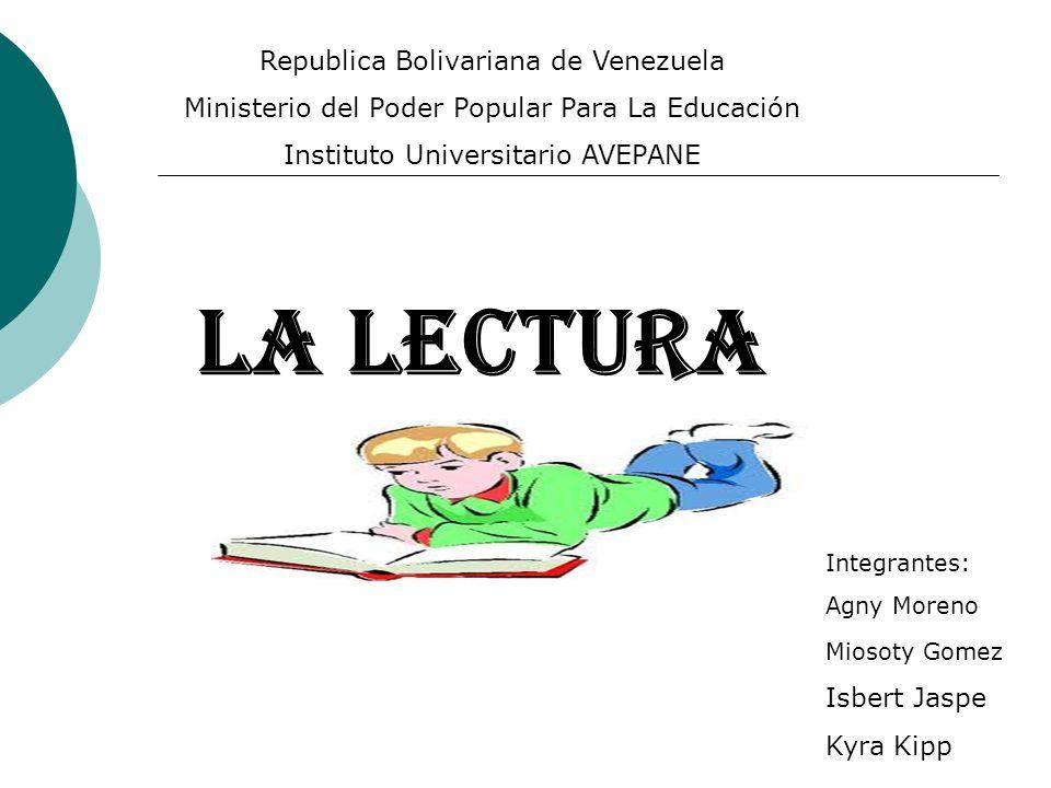 LA LECTURA Republica Bolivariana de Venezuela