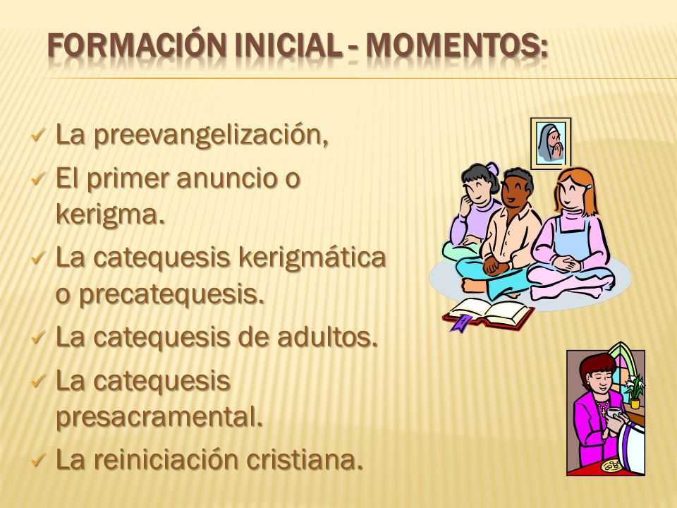 FORMACIÓN INICIAL - Momentos: