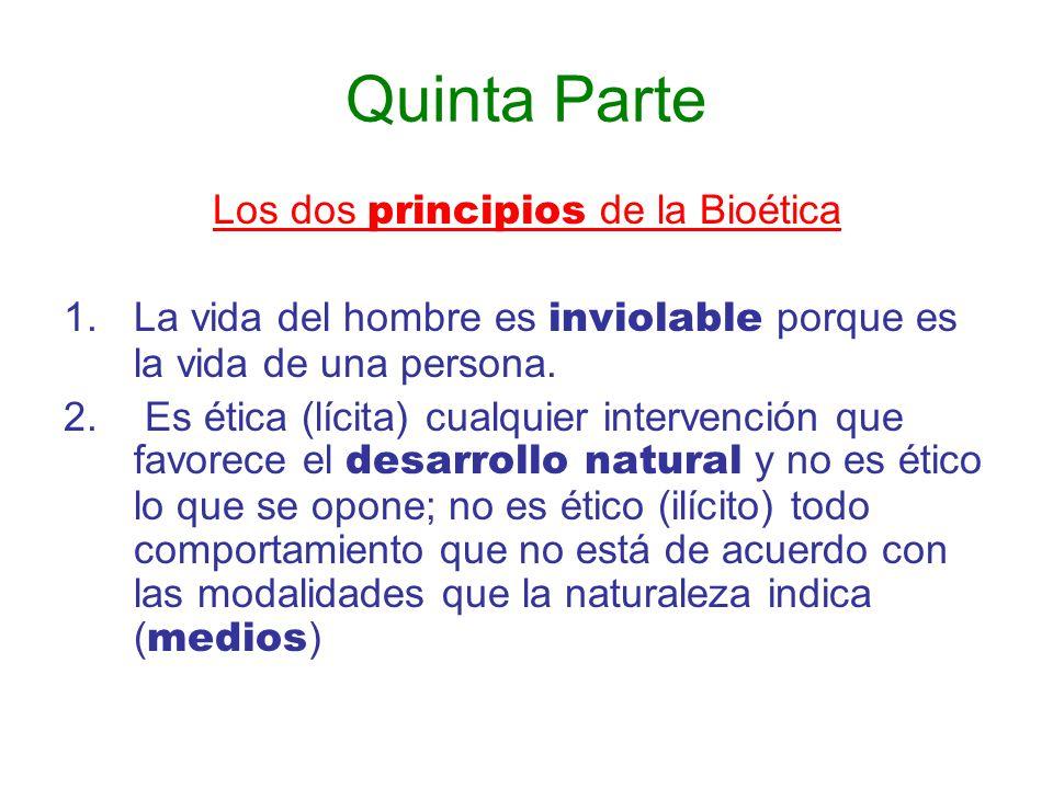Los dos principios de la Bioética