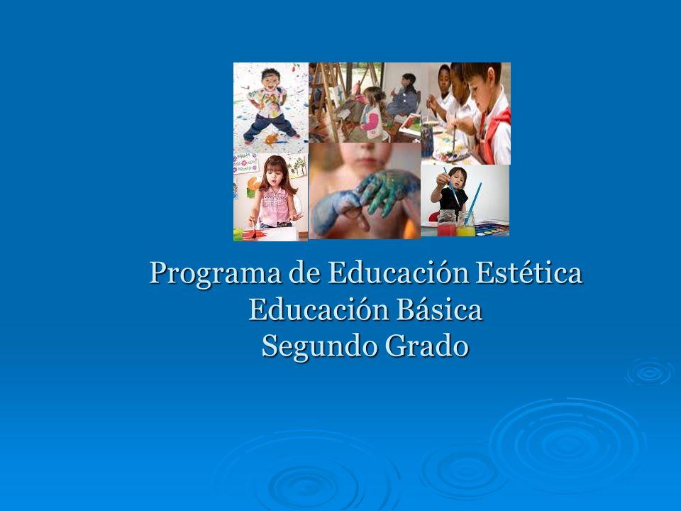 Programa de Educación Estética Educación Básica Segundo Grado