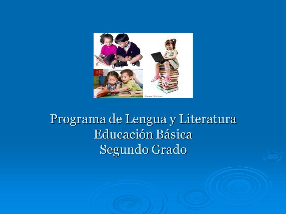 Programa de Lengua y Literatura Educación Básica Segundo Grado