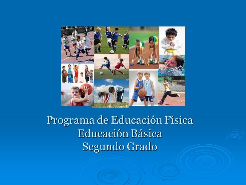 Programa de Educación Física Educación Básica Segundo Grado