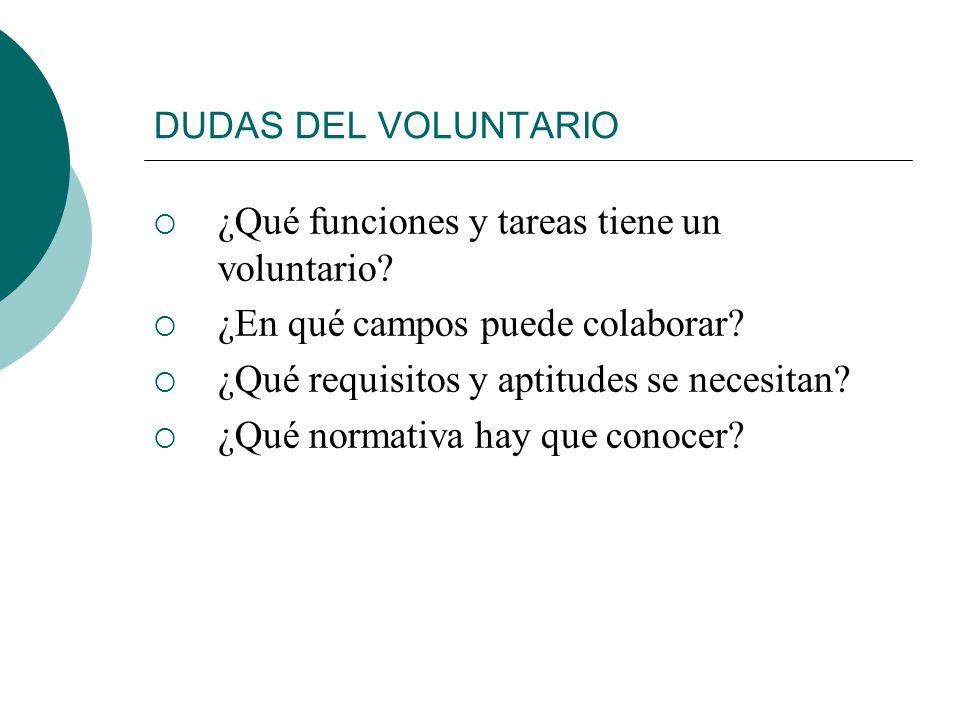 ¿Qué funciones y tareas tiene un voluntario