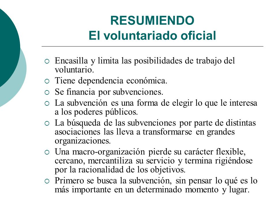 RESUMIENDO El voluntariado oficial