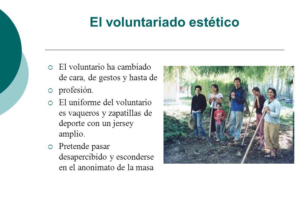 El voluntariado estético