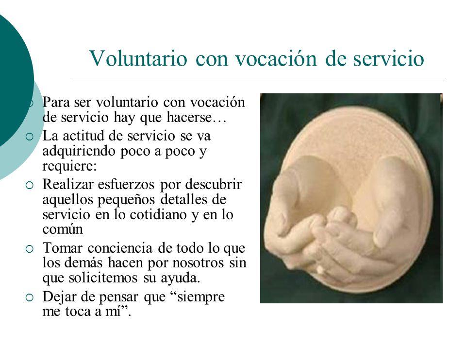 Voluntario con vocación de servicio