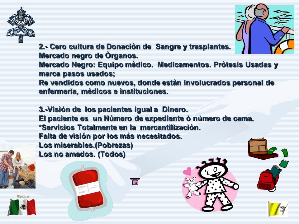 2. - Cero cultura de Donación de Sangre y trasplantes