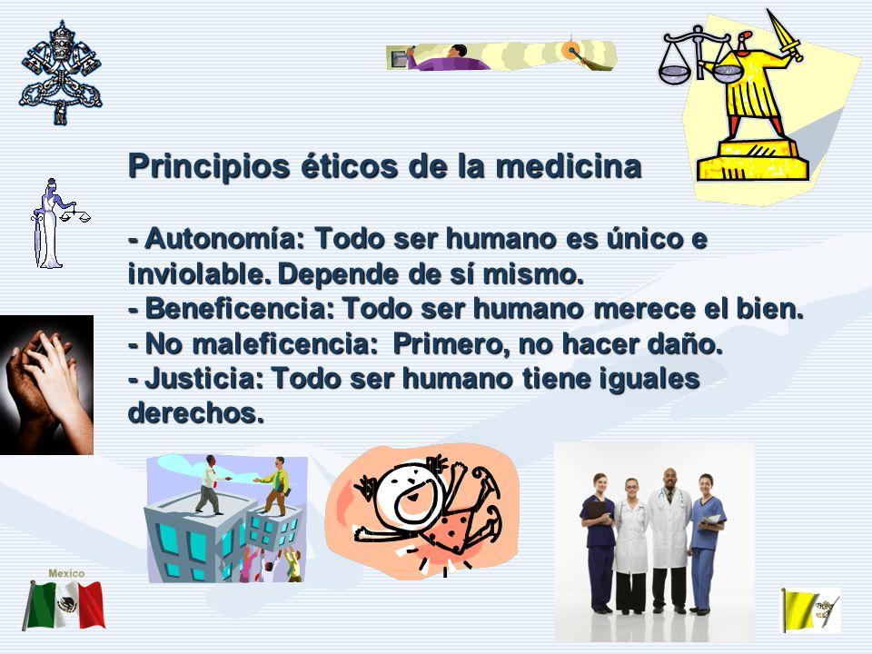Principios éticos de la medicina - Autonomía: Todo ser humano es único e inviolable.