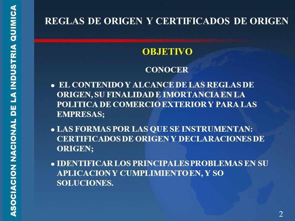 REGLAS DE ORIGEN Y CERTIFICADOS DE ORIGEN