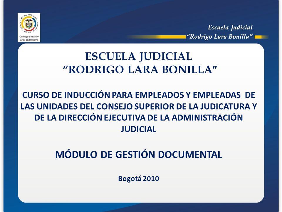RODRIGO LARA BONILLA MÓDULO DE GESTIÓN DOCUMENTAL