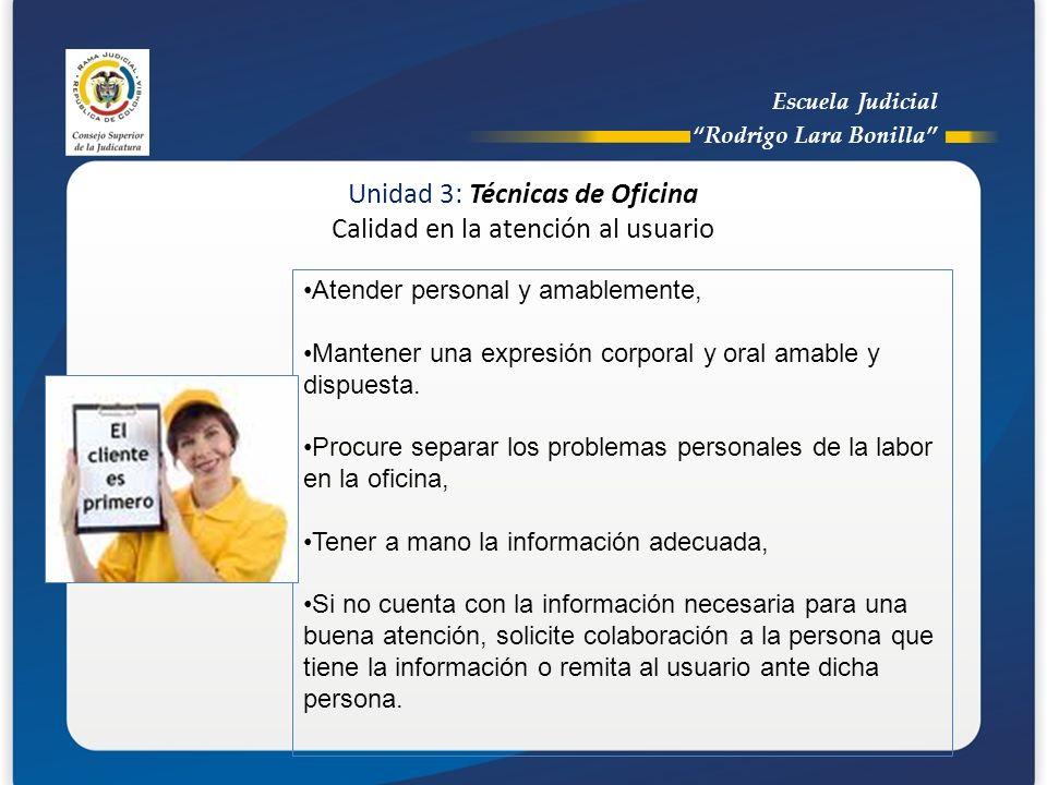 Unidad 3: Técnicas de Oficina Calidad en la atención al usuario