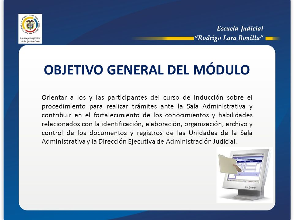 OBJETIVO GENERAL DEL MÓDULO