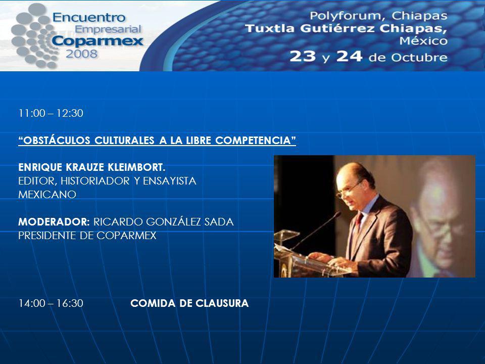 11:00 – 12:30 OBSTÁCULOS CULTURALES A LA LIBRE COMPETENCIA ENRIQUE KRAUZE KLEIMBORT. EDITOR, HISTORIADOR Y ENSAYISTA.