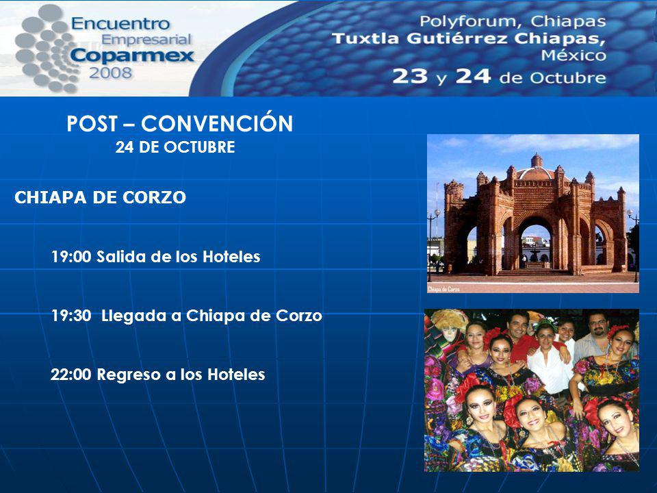 POST – CONVENCIÓN 24 DE OCTUBRE CHIAPA DE CORZO
