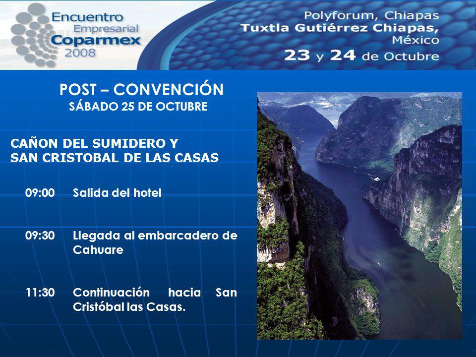POST – CONVENCIÓN SÁBADO 25 DE OCTUBRE CAÑON DEL SUMIDERO Y