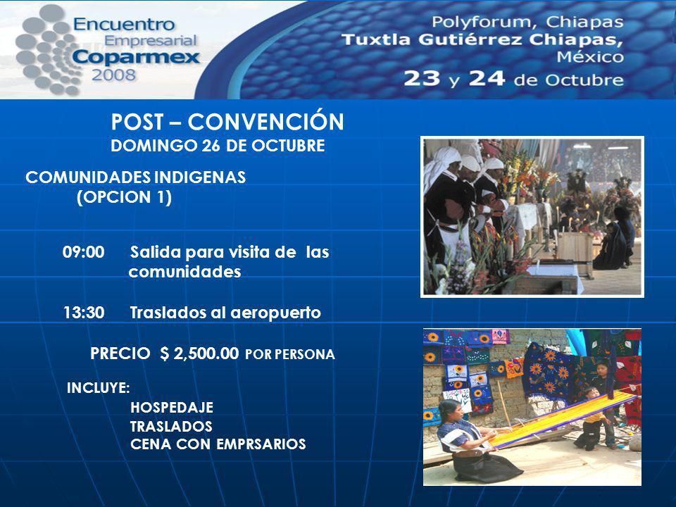 POST – CONVENCIÓN DOMINGO 26 DE OCTUBRE COMUNIDADES INDIGENAS