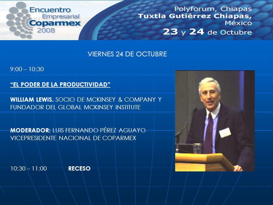 VIERNES 24 DE OCTUBRE 9:00 – 10:30 EL PODER DE LA PRODUCTIVIDAD