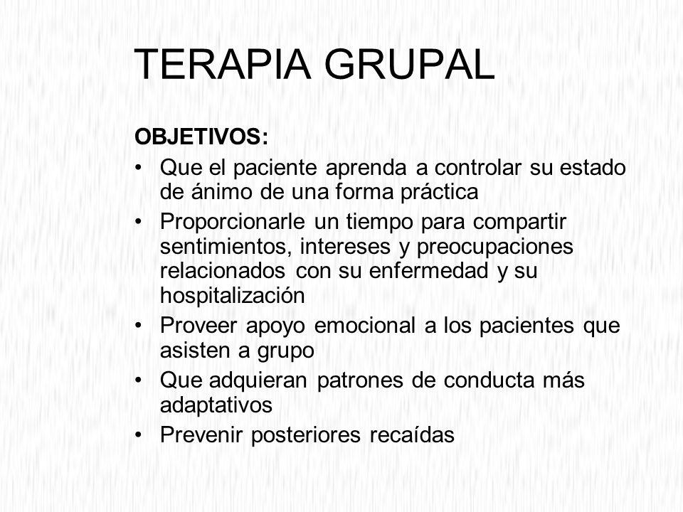 TERAPIA GRUPAL OBJETIVOS: