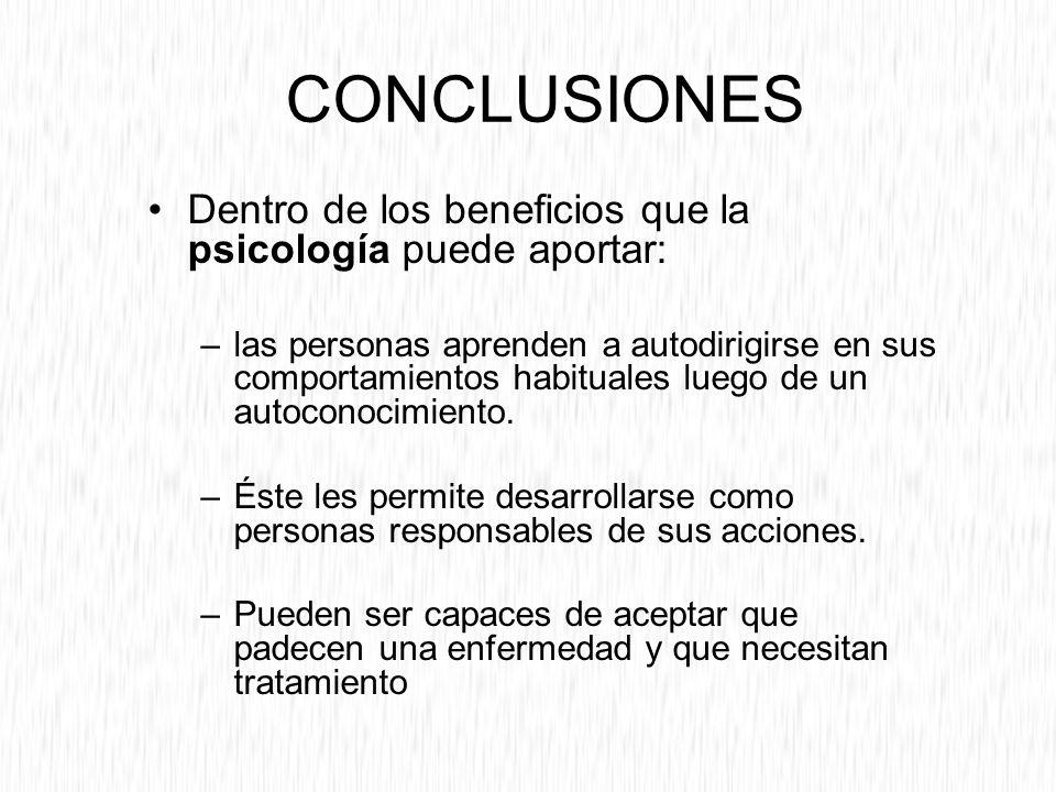 CONCLUSIONES Dentro de los beneficios que la psicología puede aportar: