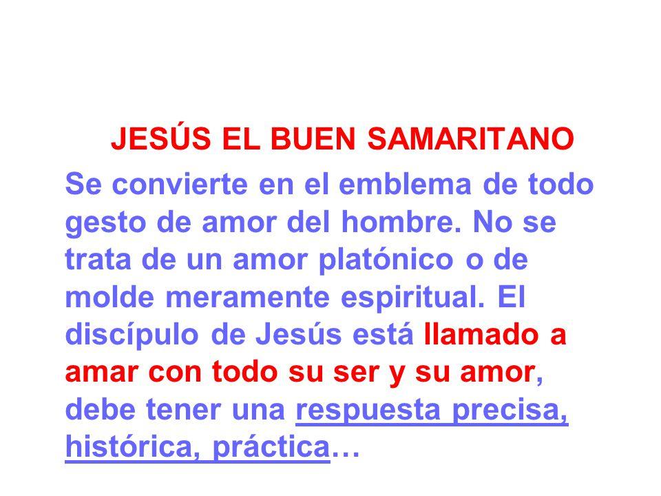 JESÚS EL BUEN SAMARITANO