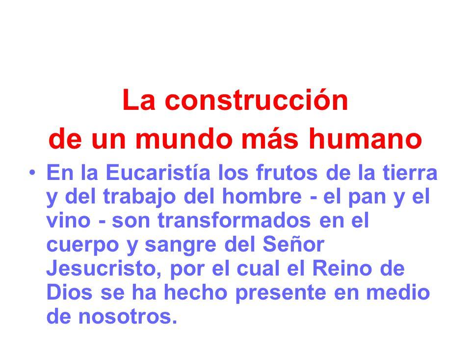 La construcción de un mundo más humano