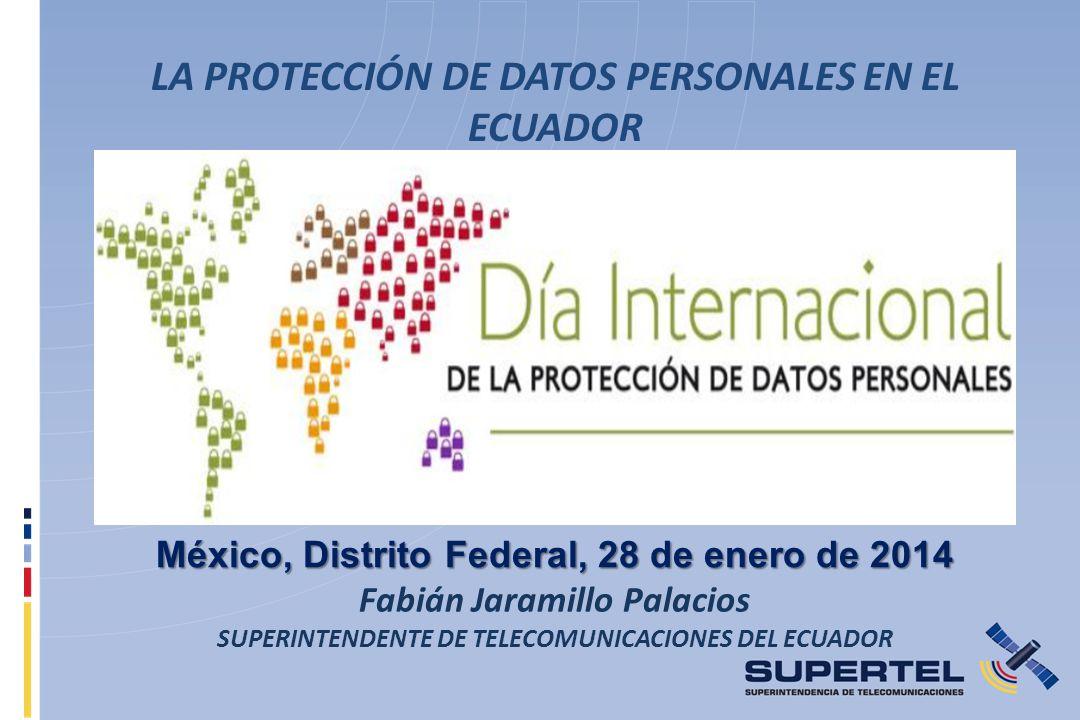 LA PROTECCIÓN DE DATOS PERSONALES EN EL ECUADOR
