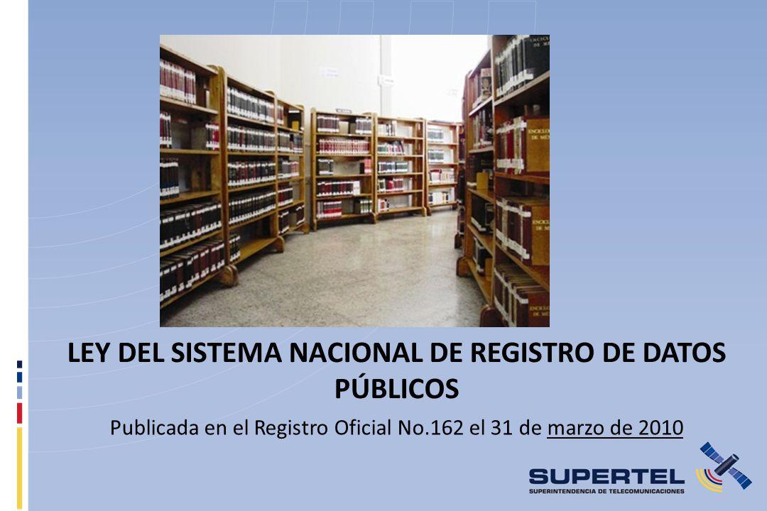 LEY DEL SISTEMA NACIONAL DE REGISTRO DE DATOS PÚBLICOS