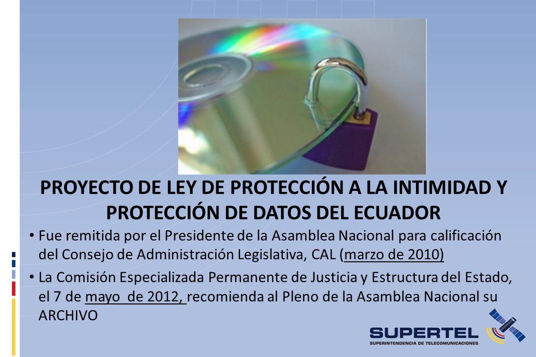 PROYECTO DE LEY DE PROTECCIÓN A LA INTIMIDAD Y PROTECCIÓN DE DATOS DEL ECUADOR