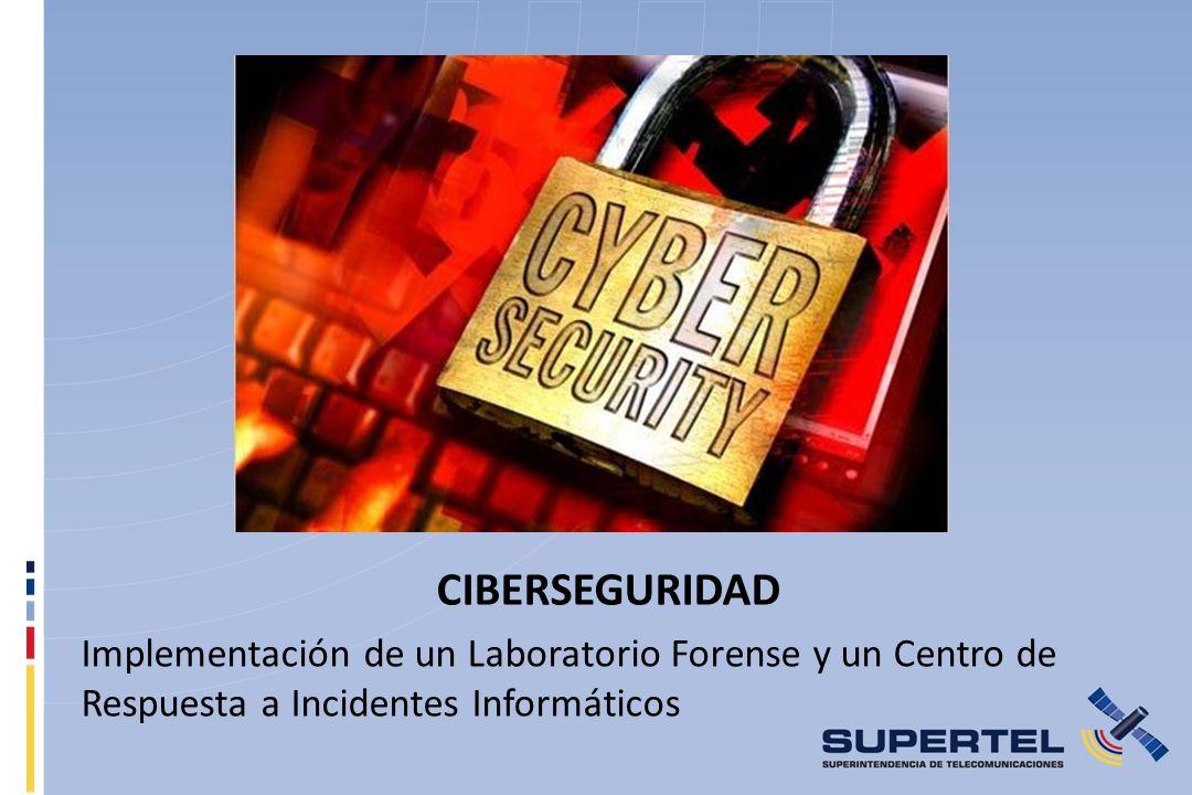 CIBERSEGURIDAD Implementación de un Laboratorio Forense y un Centro de Respuesta a Incidentes Informáticos.