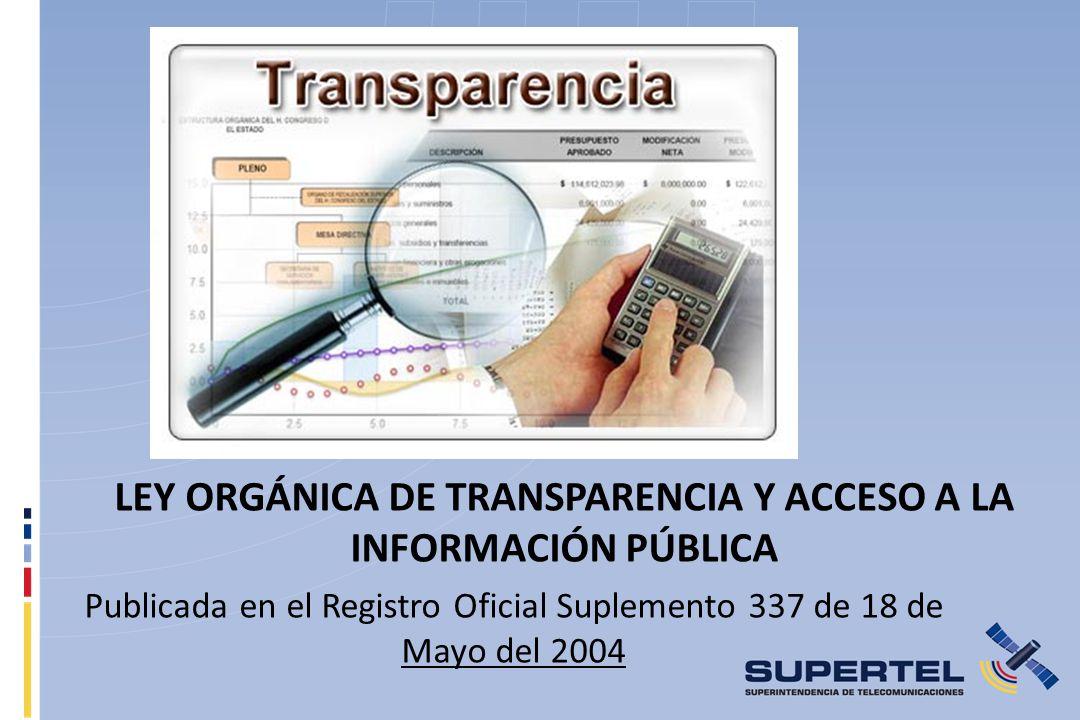 LEY ORGÁNICA DE TRANSPARENCIA Y ACCESO A LA INFORMACIÓN PÚBLICA