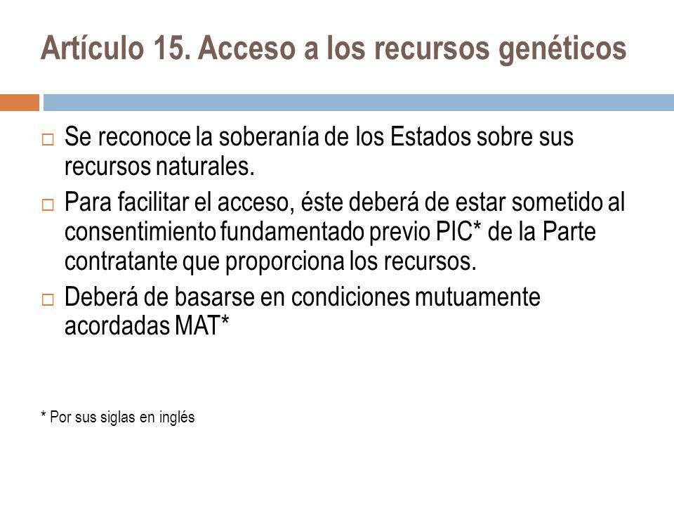 Artículo 15. Acceso a los recursos genéticos