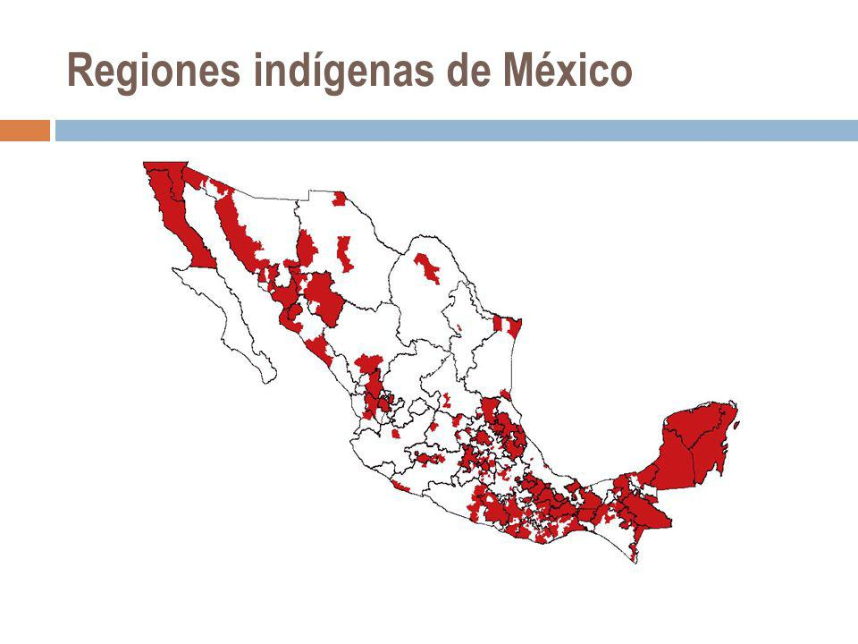 Regiones indígenas de México