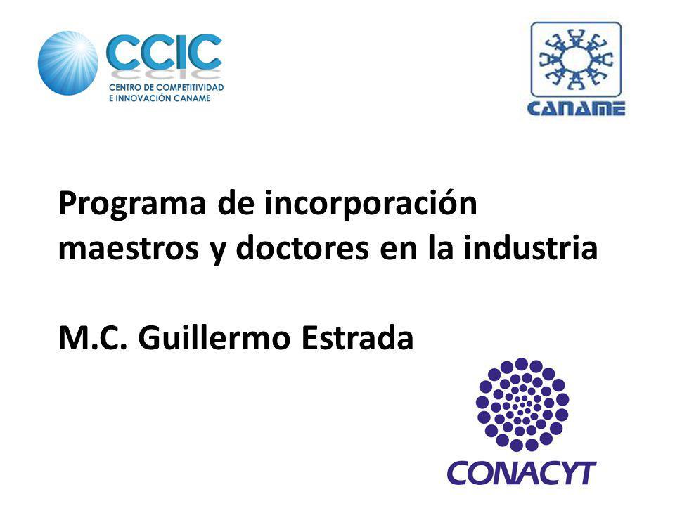 Programa de incorporación maestros y doctores en la industria M. C