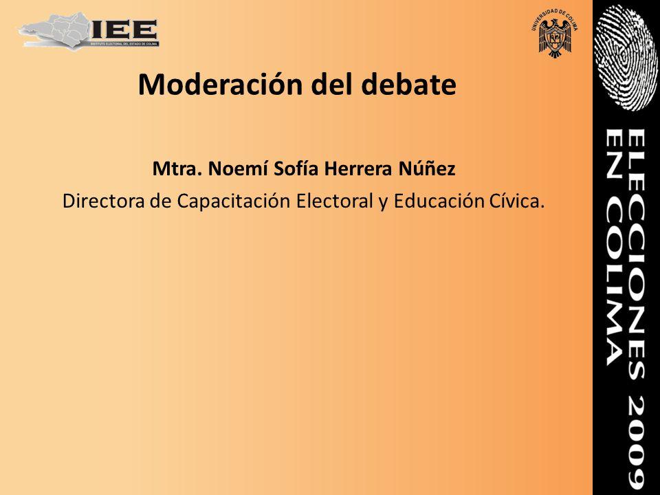 Moderación del debate Mtra.