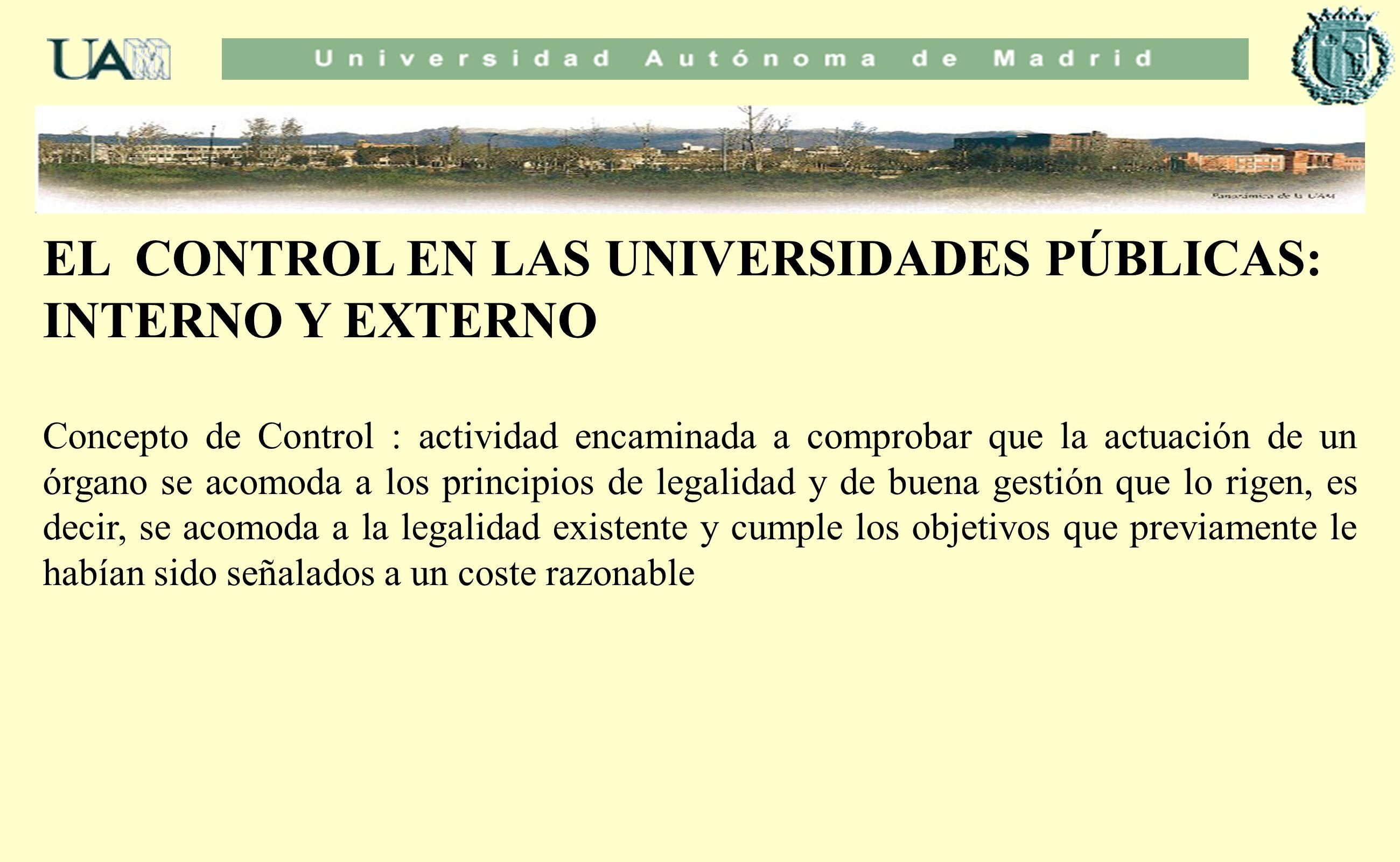 EL CONTROL EN LAS UNIVERSIDADES PÚBLICAS: INTERNO Y EXTERNO