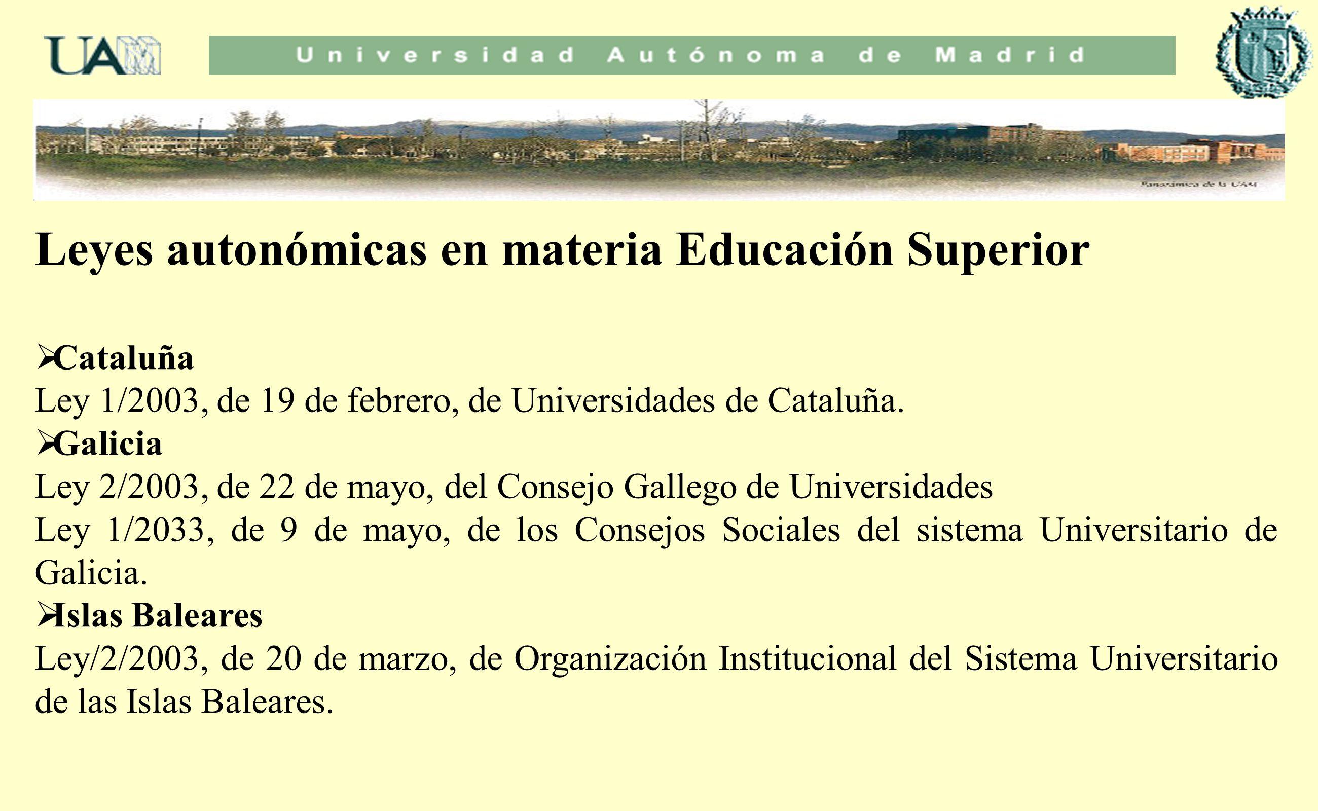 Leyes autonómicas en materia Educación Superior