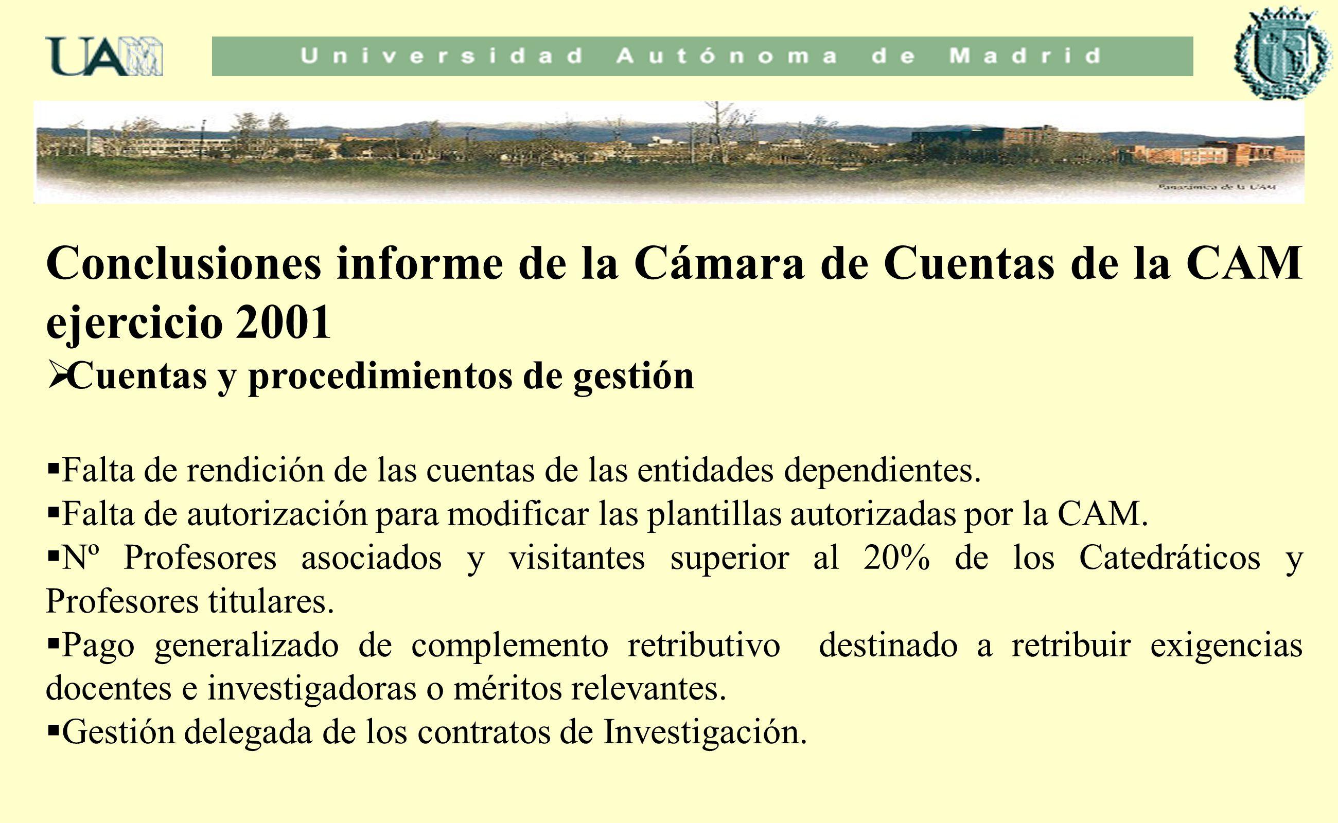 Conclusiones informe de la Cámara de Cuentas de la CAM ejercicio 2001
