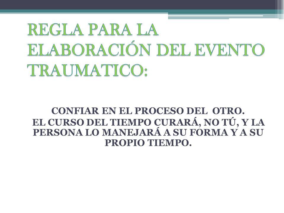 REGLA PARA LA ELABORACIÓN DEL EVENTO TRAUMATICO: