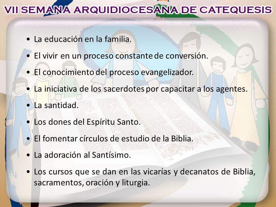 • La educación en la familia.