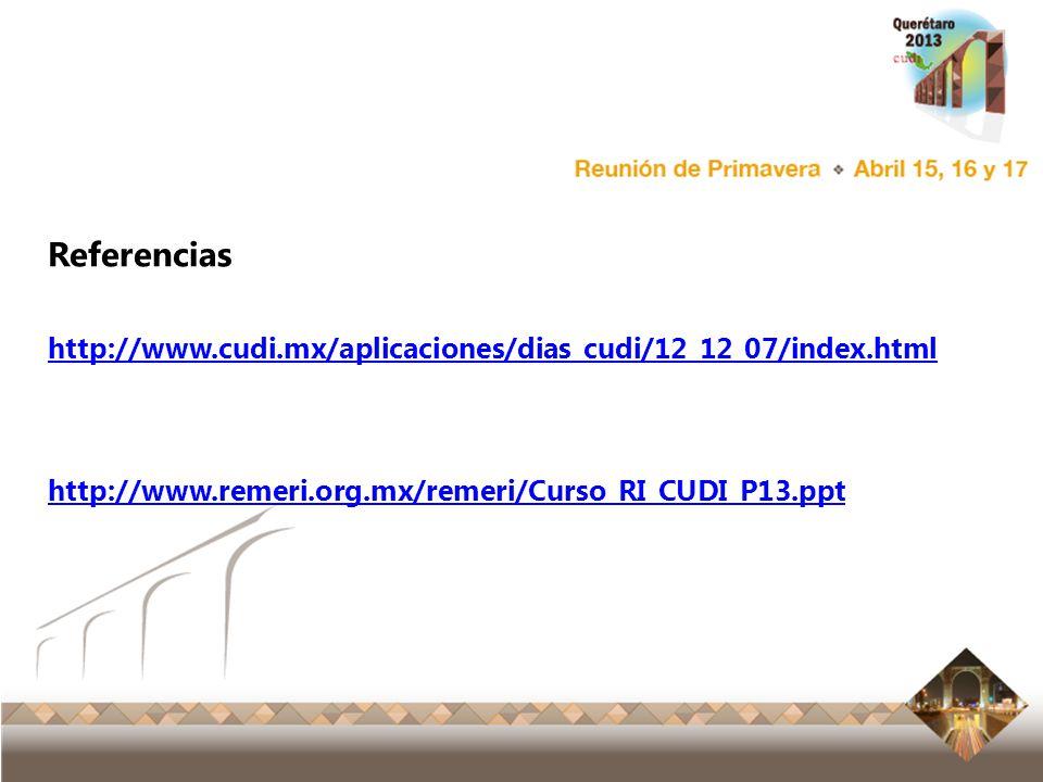 Referencias http://www.cudi.mx/aplicaciones/dias_cudi/12_12_07/index.html.