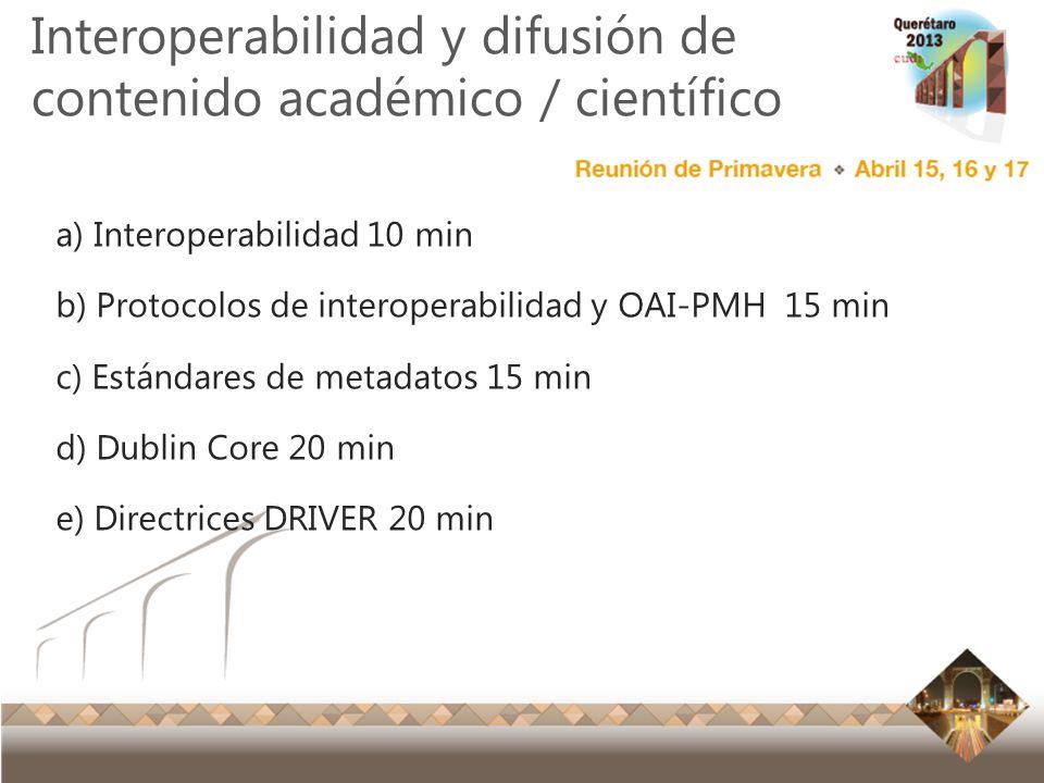 Interoperabilidad y difusión de contenido académico / científico