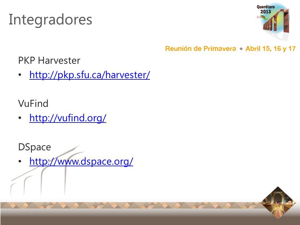 Integradores PKP Harvester http://pkp.sfu.ca/harvester/ VuFind