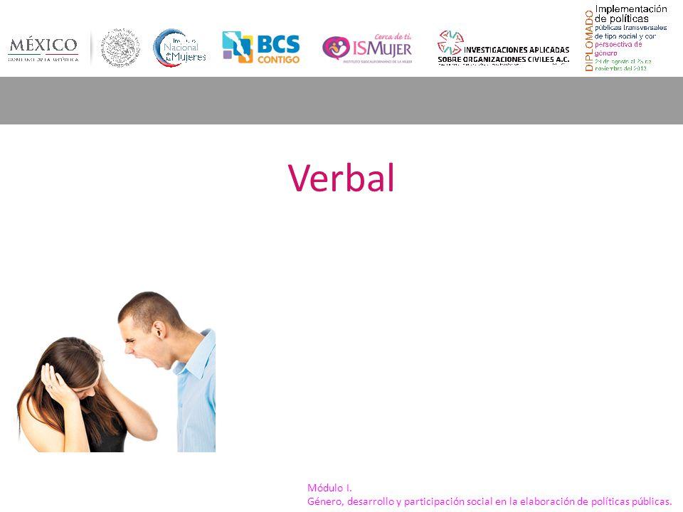 Verbal Módulo I. Género, desarrollo y participación social en la elaboración de políticas públicas.