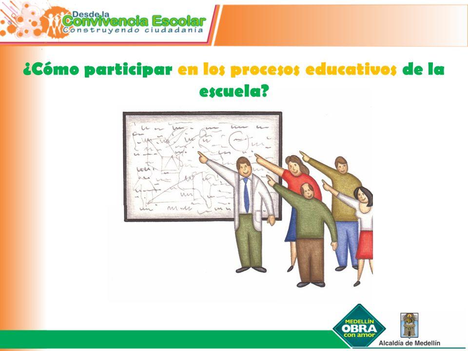 ¿Cómo participar en los procesos educativos de la escuela