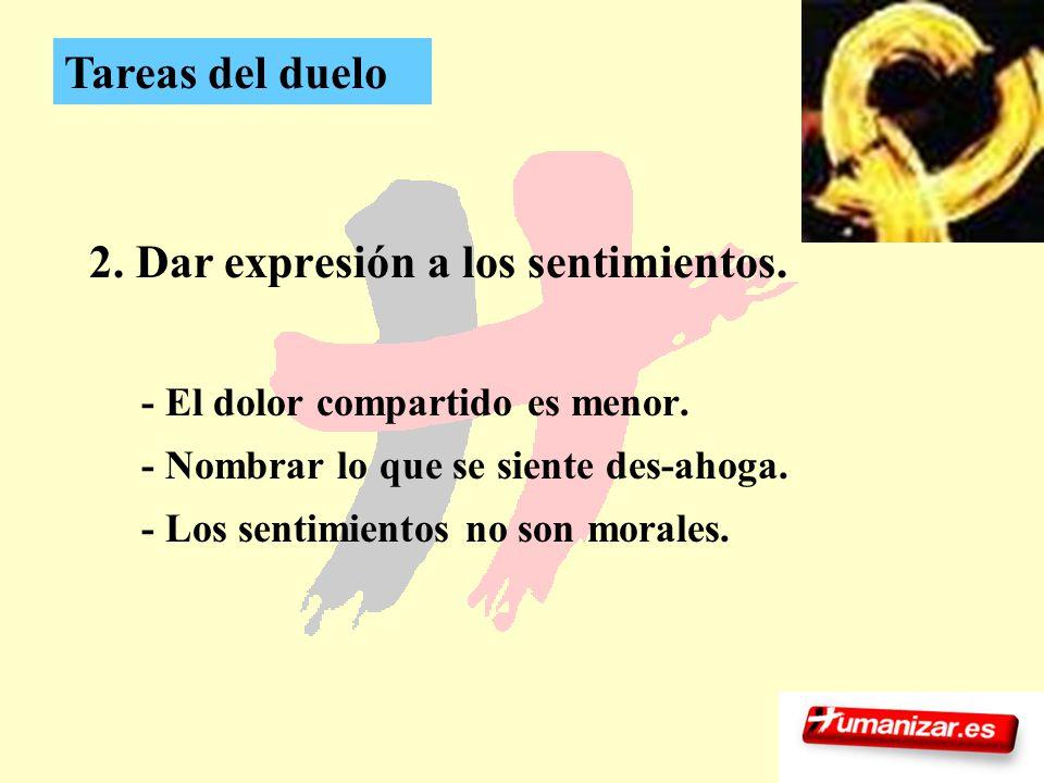 2. Dar expresión a los sentimientos.