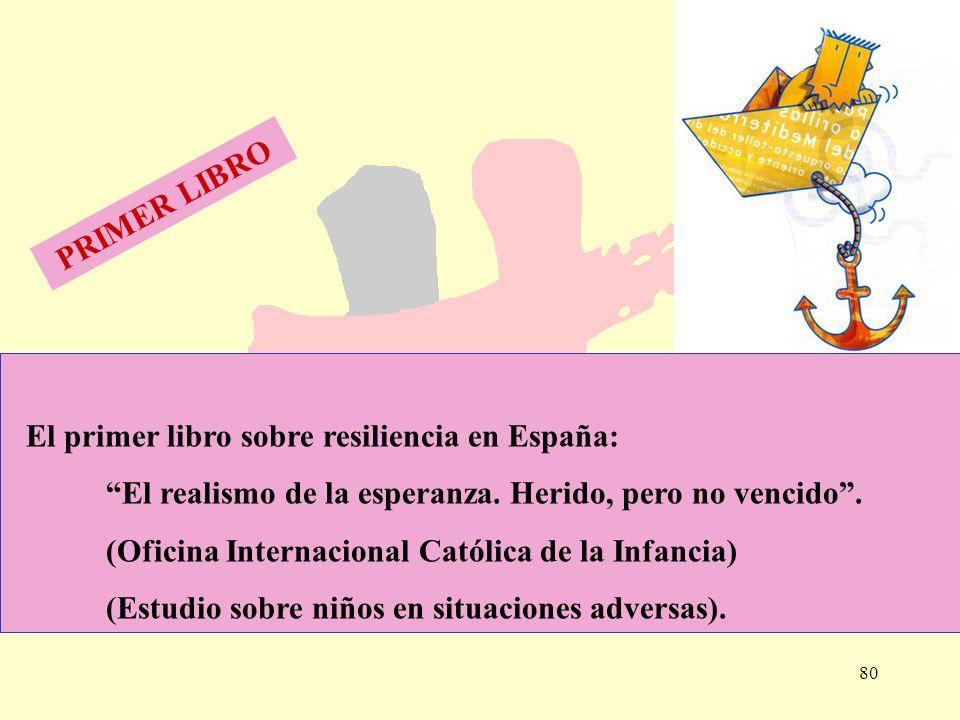 PRIMER LIBRO El primer libro sobre resiliencia en España: El realismo de la esperanza. Herido, pero no vencido .
