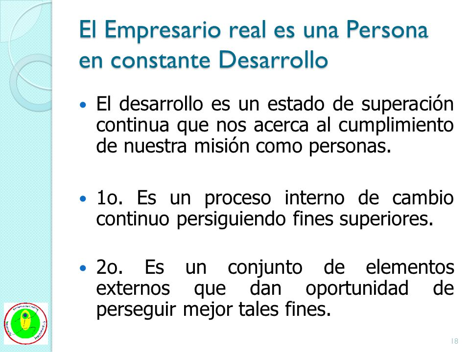 El Empresario real es una Persona en constante Desarrollo